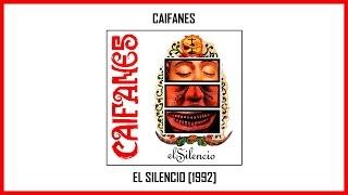 Caifanes - El Silencio [Album Completo] (Track at Once)