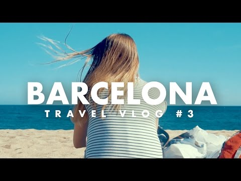 A City Full of Contrasts   Bracelona Travel Vlog #3
