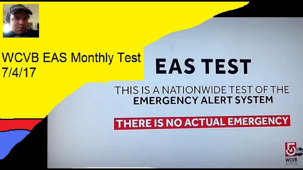 WCVB EAS Monthly Test 7/4/17