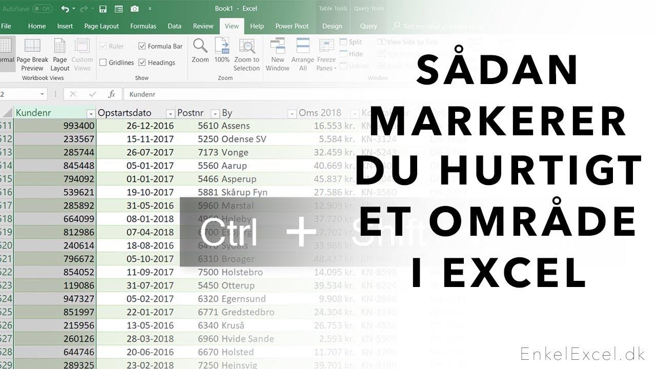 Sådan markerer du hurtigt et område i Excel