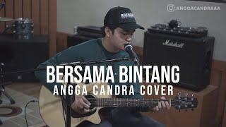 BERSAMA BINTANG - DRIVE || ANGGA CANDRA COVER