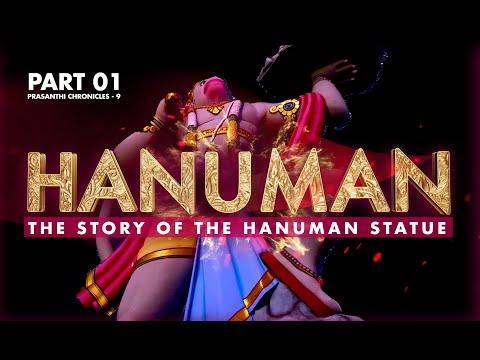 Part - 1 | The Story Of The Hanuman Statue | Prasanthi Chronicles - 9