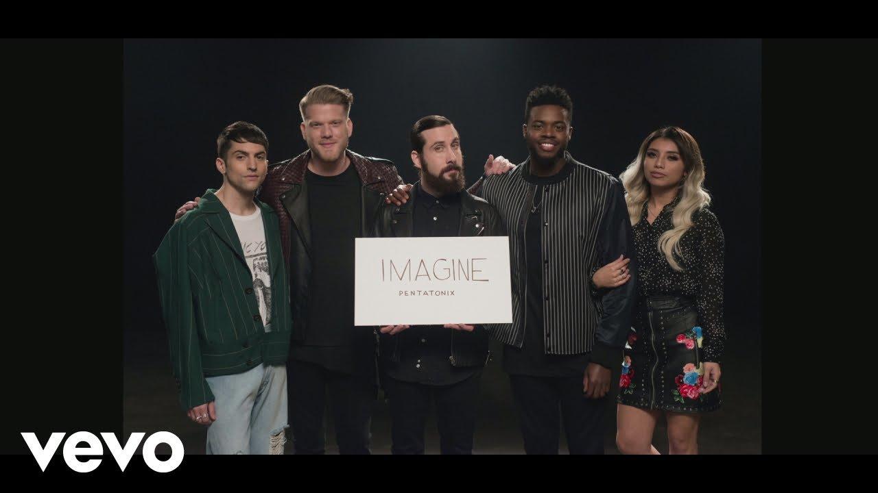 OFFICIAL VIDEO] Imagine - Pentatonix - YouTube