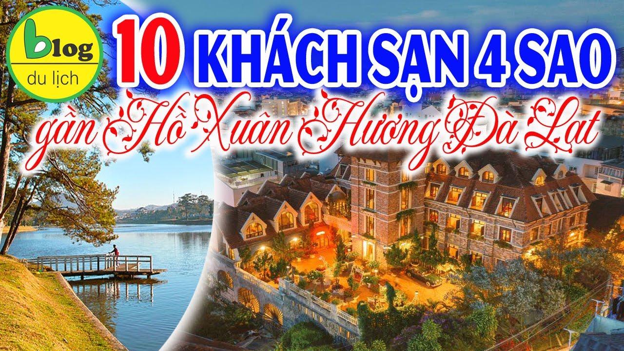 Khách sạn 4 sao Đà Lạt – top những khách sạn sang ngay trung tâm