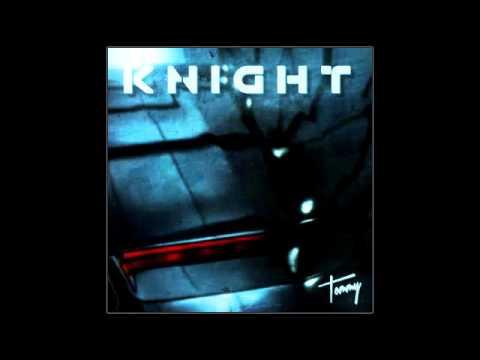 Tommy '86  Knight