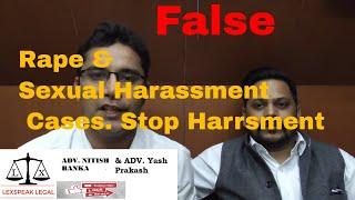 कैसे झूठे 354(Sexual Harassment) और 376(Rape)  IPC से बचें ?