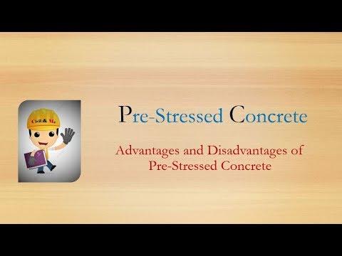 Advantages and Disadvantages of pre stressed concrete