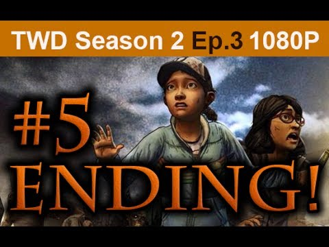 The Walking Dead Season 2 Episode 3 ENDING Walkthrough Part 5 [1080p HD] No Commentary