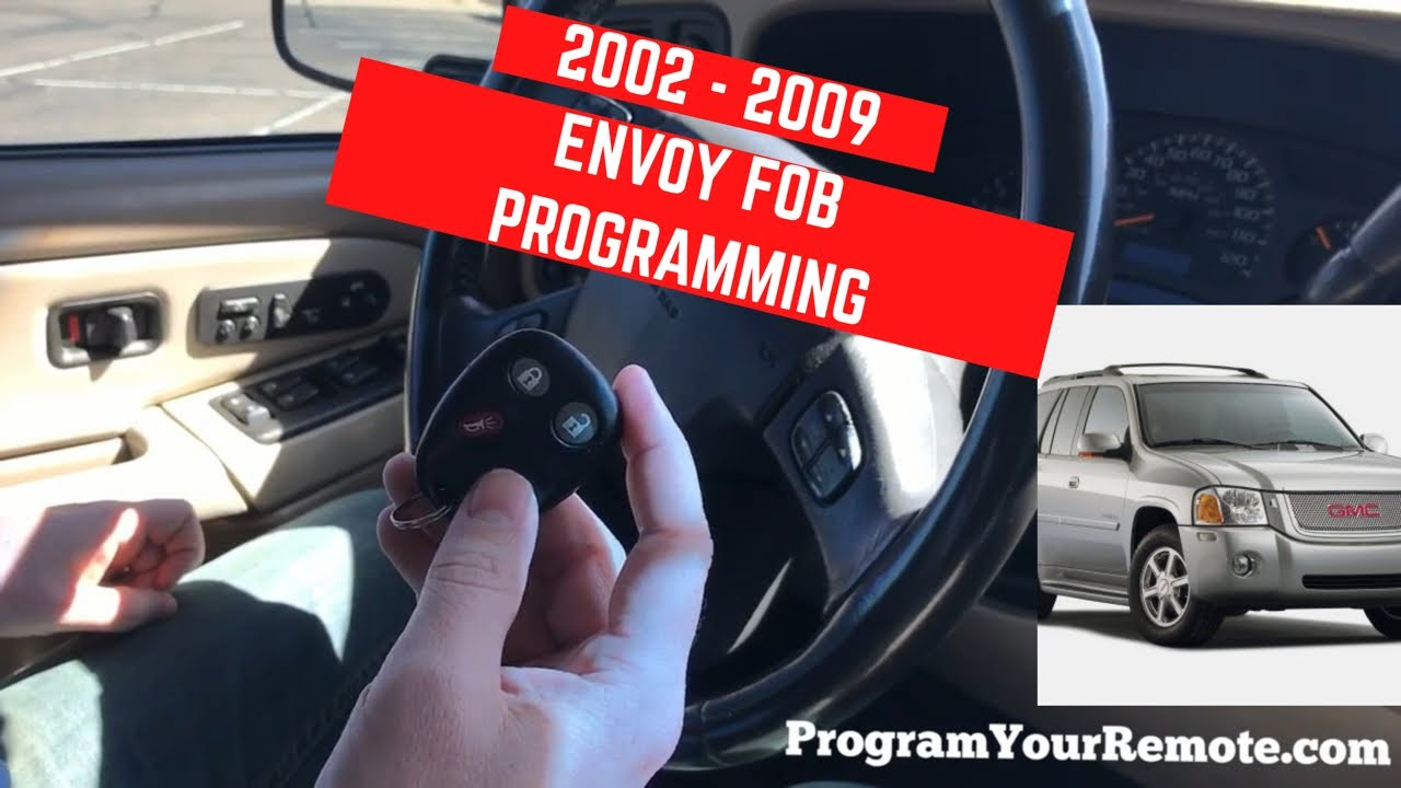 How To Program A Gmc Envoy Remote Key Fob 2002 2009 Youtube