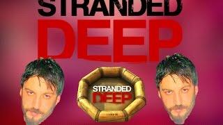 Stranded Deep Türkçe | Antibiyotik | Bölüm 6