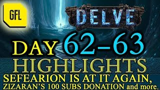 Path of Exile 3.4: Delve DAY # 62-63 Highlights SEFEARION AGAIN, ZIZARAN