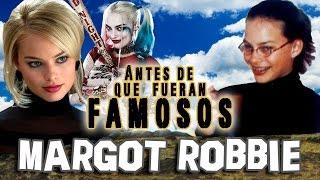 MARGOT ROBBIE - Antes De Que Fueran Famosos