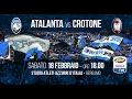 #AtalantaLive Atalanta vs Crotone 18 febbraio #GoAtalantaGo