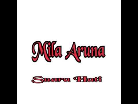Mila Aruna -Suara Hati