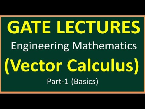 Vector Calculus Part 1 (Basics) || Engineering Mathematics for GATE ||