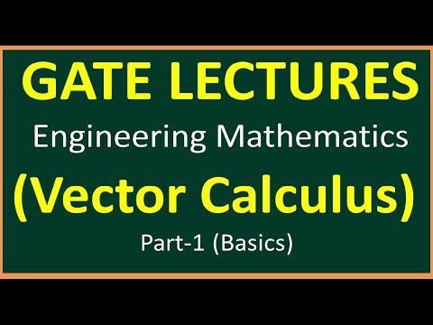 Vector Calculus Part 1 (Basics) || Engineering Mathematics for GATE ||