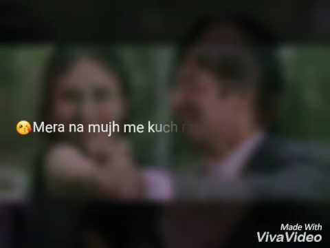 Tum se hi..Whatsapp status video