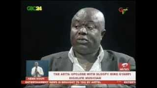 Upclose With Highlife Musician, Sloopy Mike Gyamfi