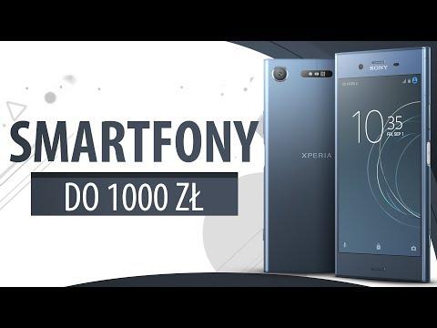 Najlepsze Telefony do 1000 zł | 2019