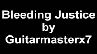 Bleeding Justice