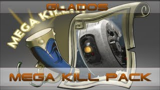 GLaDOS Mega Kill Announcer Pack