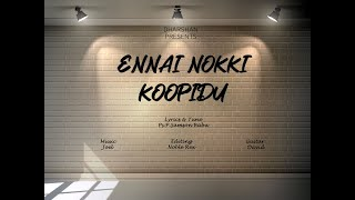 ENNAI NOKKI KOOPIDU || TAMIL CHRIST...