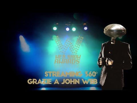 WEB SHOW AWARDS 2016 - Live 360° con John Web