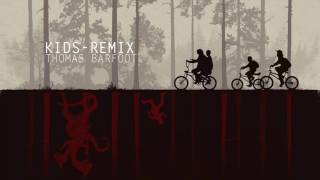 Kids - Remix [Stranger Things Remix 45] - Thomas Barfoot