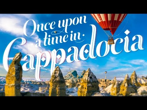 Once Upon a Time in Cappadocia