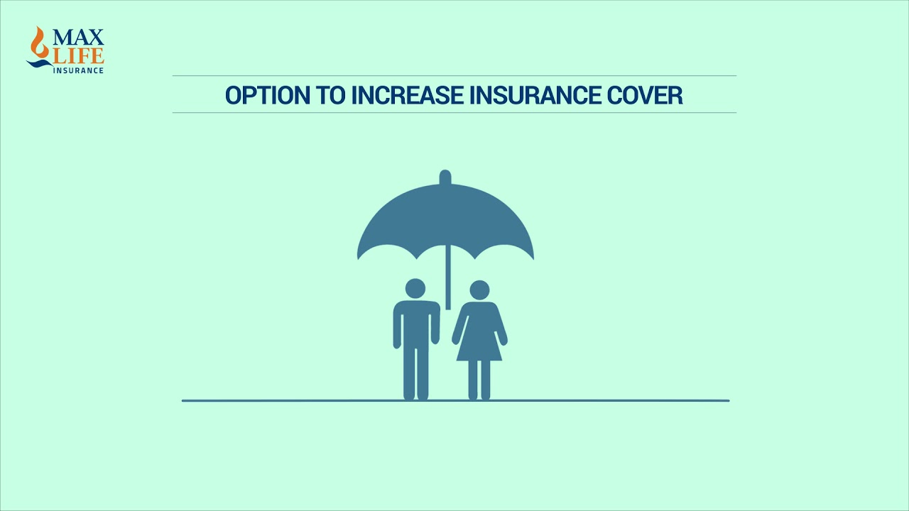 Increase Term Insurance Coverage - Max Life - YouTube