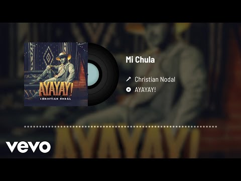 Christian Nodal – Mi Chula (Audio)