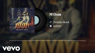 Christian Nodal - Mi Chula (Audio)
