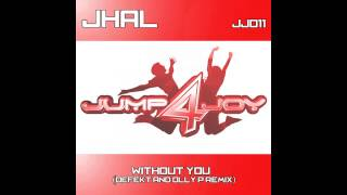 Lisa Abbott, JHAL - Without You (Defekt & Olly P Remix) [Jump 4 Joy]