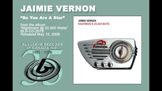 So You Are A Star - JAIMIE VERNON
