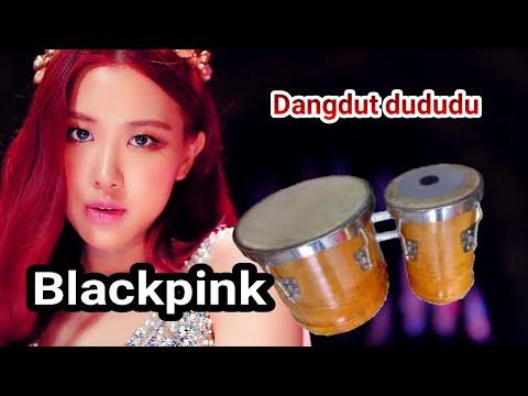 download lagu blackpink ddu du ddu du versi dangdut