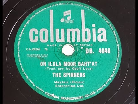 The Spinners 'On Ilkla Moor Baht 'at' 1957 78 rpm