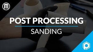 Finishing 3D Prints 101: How to Sand 3D Printed Parts