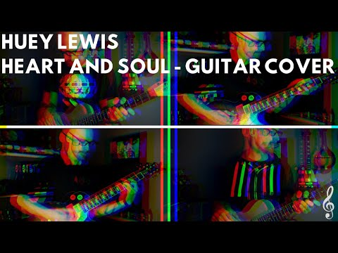 huey-lewis-and-the-news---heart-and-soul-(guitar-cover)-4k