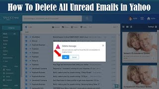 How to Delete All Unread Emails in Yahoo | Easy way to Delete Delete Yahoo Emails at Once 2019
