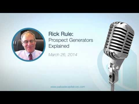 Rick Rule: Prospect Generators Explained - 3/25/14