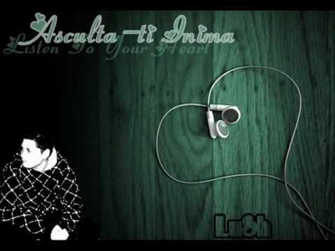 LuSh - Asculta-ti Inima [Single 2011]