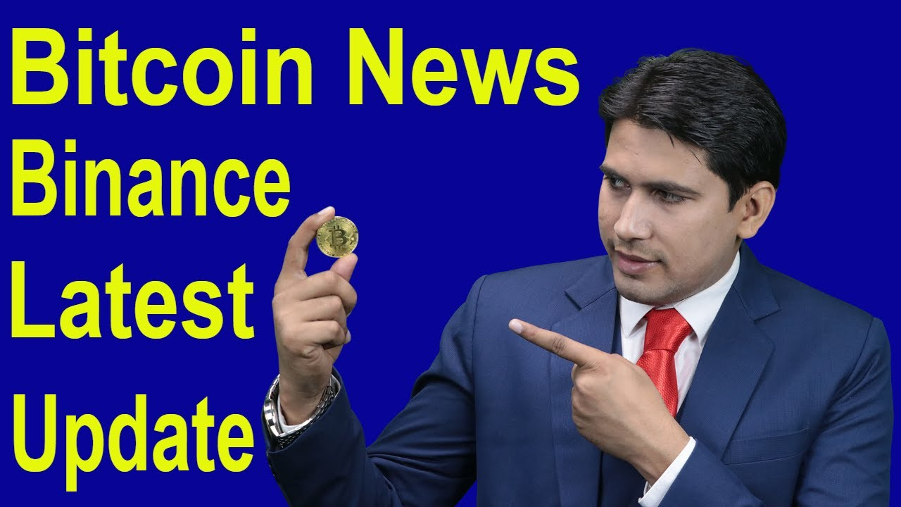 Bitcoin Price/Bitcoin News/Binance Latest Update - YouTube