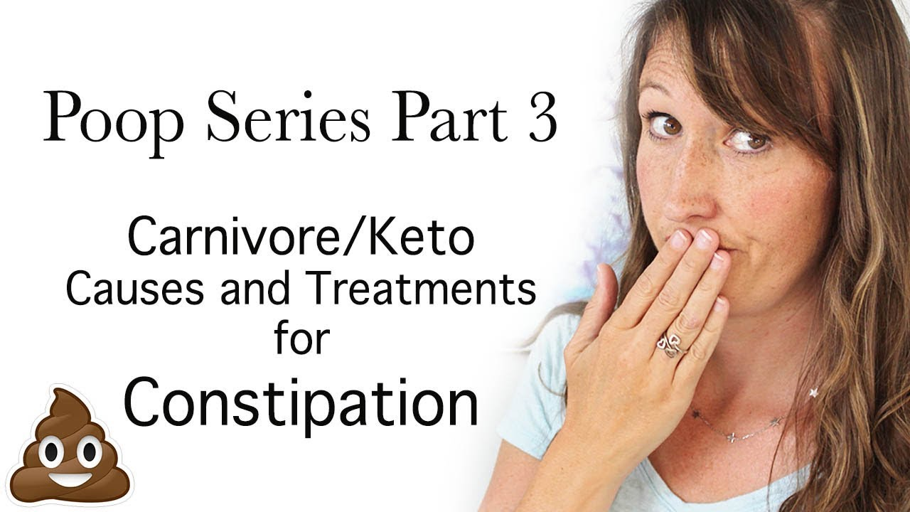 Poop on the Carnivore Diet 3: Constipation Causes and