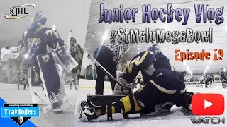 Junior Hockey Vlog Ep. 19 Mic'd | Facing Elimination #StMaloMEGABOWL | GoPro [HD]