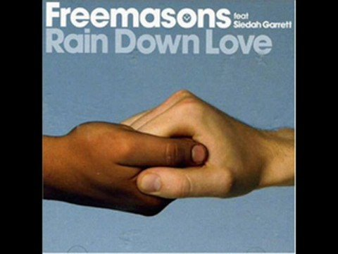 Freemasons - Rain Down Love
