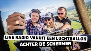 MAKING OF: fully equipped radioshow live from HOT AIR BALLOON!