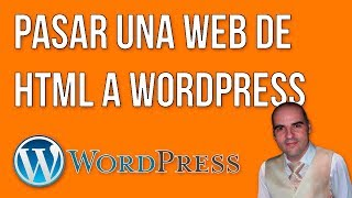 Pasar web de HTML a WordPress