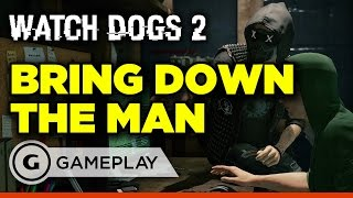 10 Minutes of Watch Dogs 2 Gameplay -  Bring Down The Man