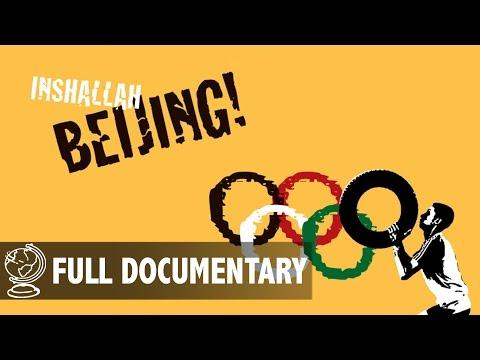 Inshallah Beijing! - Full Documentary