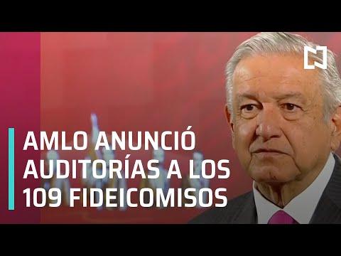 AMLO anuncia auditoría a los 109 fideicomisos - En Punto